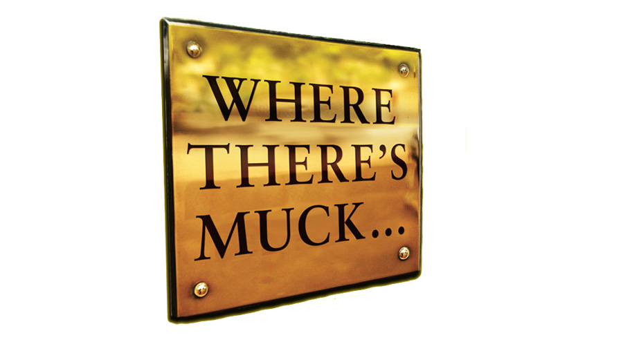 Where There's Muck...